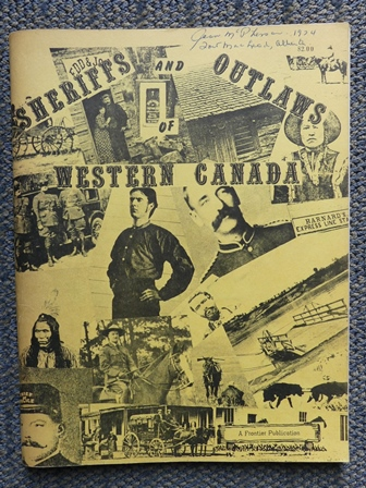 Image for SHERIFFS AND OUTLAWS OF WESTERN CANADA.