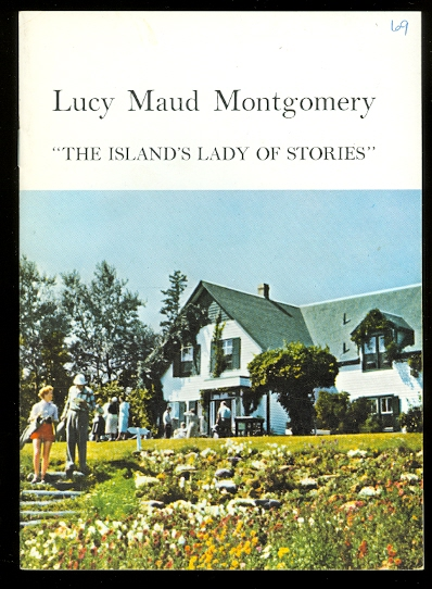 "Image for LUCY MAUD MONTGOMERY:  ""THE ISLAND'S LADY OF STORIES""."