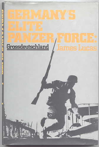 Image for GERMANY'S ELITE PANZER FORCE:  GROSSDEUTSCHLAND.