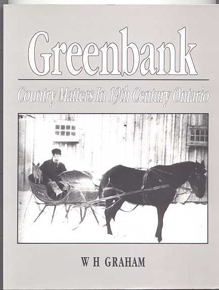Image for GREENBANK:  COUNTRY MATTERS IN 19TH CENTURY ONTARIO.