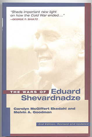 Image for THE WARS OF EDUARD SHEVARDNADZE.  2ND EDITION, REVISED AND UPDATED.