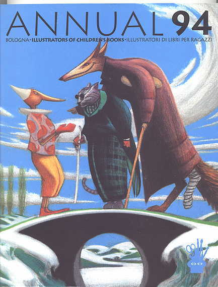 Image for ANNUAL '94.  ILLUSTRATORS OF CHILDREN'S BOOKS / ILLUSTRATORI DI LIBRI PER RAGAZZI.  BOLOGNA.