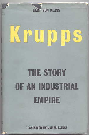 Image for KRUPPS:  THE STORY OF AN INDUSTRIAL EMPIRE.