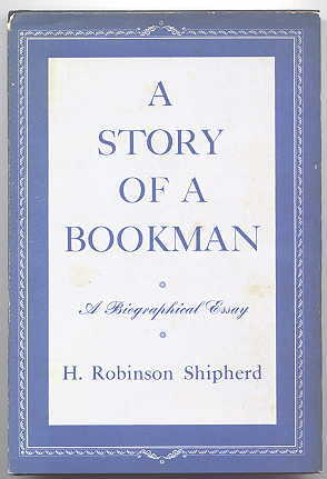 Image for A STORY OF A BOOKMAN:  A BIOGRAPHICAL ESSAY.