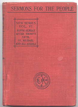 Image for PLAIN SERMONS FOR THE CHRISTIAN YEAR.  BY VARIOUS CONTRIBUTORS.  VOLUME VI. NINTH SUNDAY AFTER TRINITY UNTIL FESTIVAL OF ST. MICHAEL AND ALL ANGELS (INCLUSIVE). SERMONS FOR THE PEOPLE.  SECOND SERIES.