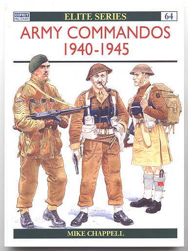 Image for ARMY COMMANDOS 1940-1945.  OSPREY MILITARY ELITE SERIES 64.