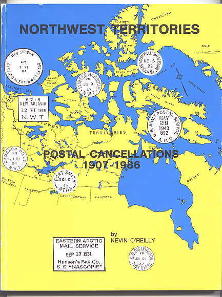 Image for NORTHWEST TERRITORIES POSTAL CANCELLATIONS 1907-1986.