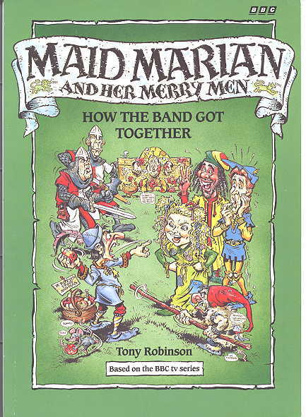 Image for HOW THE BAND GOT TOGETHER.  MAID MARIAN AND HER MERRY MEN SERIES.