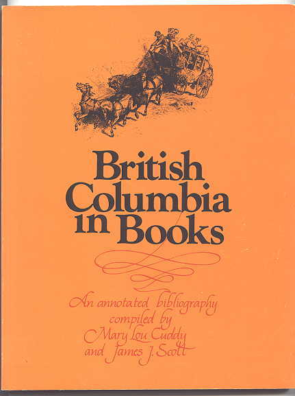 Image for BRITISH COLUMBIA IN BOOKS:  AN ANNOTATED BIBLIOGRAPHY.