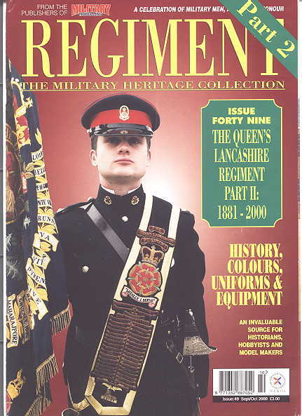 Image for REGIMENT: THE MILITARY HERITAGE COLLECTION.  ISSUE FORTY NINE: THE QUEEN'S LANCASHIRE REGIMENT.  PART II: 1881-2000.