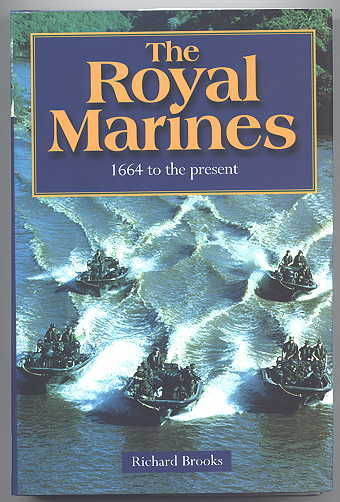 Image for THE ROYAL MARINES, 1664 TO THE PRESENT.