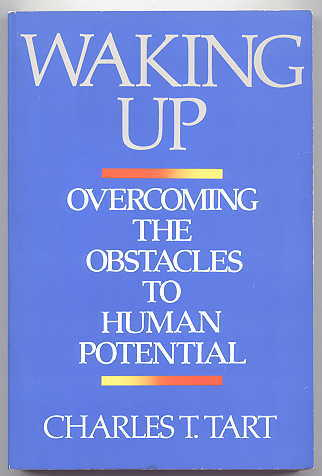 Image for WAKING UP: OVERCOMING THE OBSTACLES TO HUMAN POTENTIAL.
