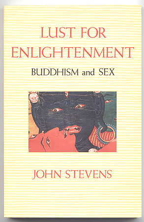 Image for LUST FOR ENLIGHTENMENT: BUDDHISM AND SEX.