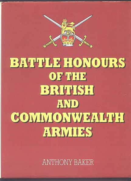 Image for BATTLE HONOURS OF THE BRITISH AND COMMONWEALTH ARMIES.