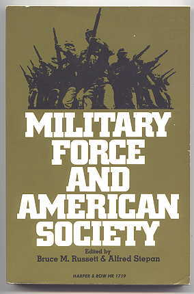 Image for MILITARY FORCE AND AMERICAN SOCIETY.