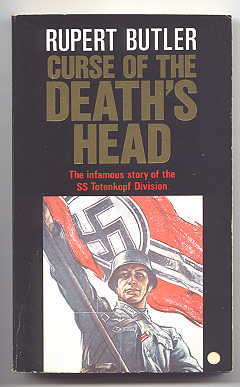 Image for CURSE OF THE DEATH'S HEAD: THE STORY OF THE SS-TOTENKOPF DIVISION.