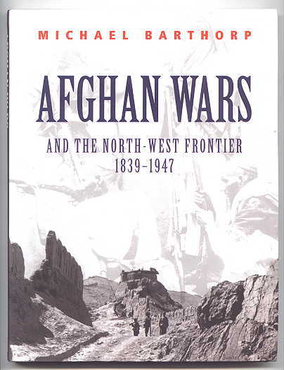 Image for AFGHAN WARS AND THE NORTH-WEST FRONTIER, 1839-1947.