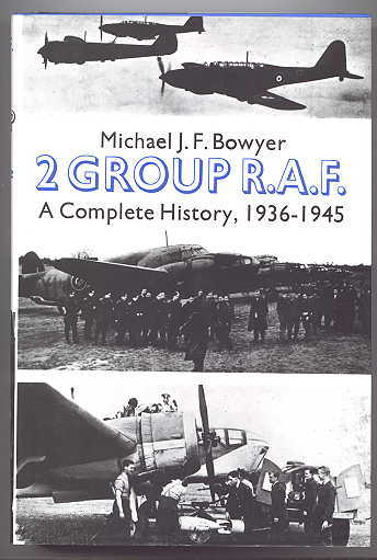 Image for 2 GROUP R.A.F.  A COMPLETE HISTORY, 1936-1945.  (RAF)