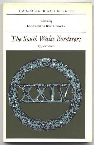 Image for THE SOUTH WALES BORDERERS (THE 24tH REGIMENT OF FOOT).  FAMOUS REGIMENTS SERIES.