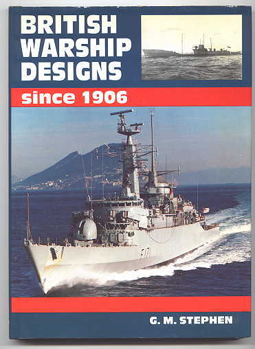 Image for BRITISH WARSHIP DESIGNS SINCE 1906.