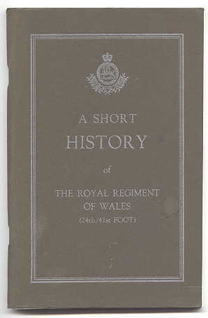 Image for A SHORT HISTORY OF THE ROYAL REGIMENT OF WALES (24th/41st FOOT).  UPDATED REPRINT.