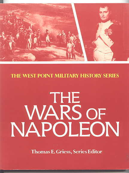 Image for THE WARS OF NAPOLEON.  THE WEST POINT MILITARY HISTORY SERIES.