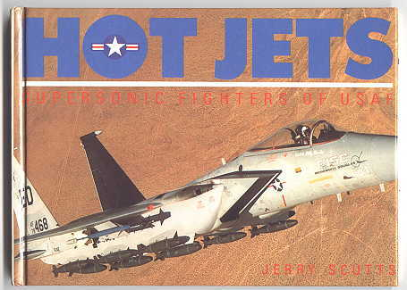 Image for HOT JETS: SUPERSONIC FIGHTERS OF USAF.
