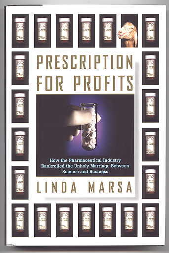 Image for PRESCRIPTION FOR PROFITS: HOW THE PHARMACEUTICAL INDUSTRY BANKROLLED THE UNHOLY MARRIAGE BETWEEN SCIENCE AND BUSINESS.