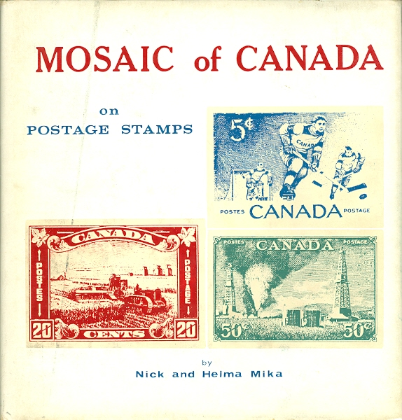 Image for MOSAIC OF CANADA ON POSTAGE STAMPS: A PICTORIAL GLIMPSE AT CANADA'S HISTORY.