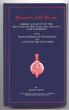 Image for MEMOIRS OF THE BRAVE: A BRIEF ACCOUNT OF THE BATTLES OF ALMA, BALAKLAVA, AND INKERMAN, WITH BIOGRAPHIES OF THE KILLED AND A LIST OF THE WOUNDED.