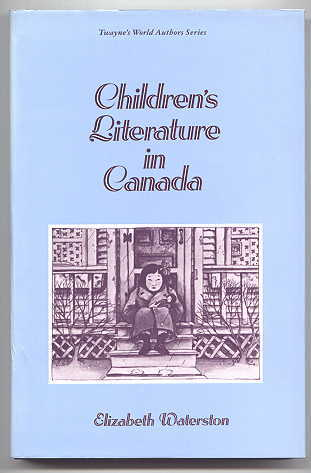 Image for CHILDREN'S LITERATURE IN CANADA.  TWAYNE'S WORLD AUTHORS SERIES - CHILDREN'S LITERATURE.