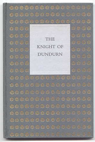 Image for THE KNIGHT OF DUNDURN.