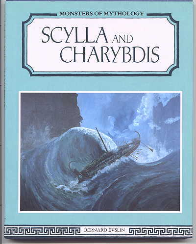 Image for SCYLLA AND CHARYBDIS.  MONSTERS OF MYTHOLOGY SERIES.