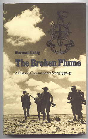 Image for THE BROKEN PLUME: A PLATOON COMMANDER'S STORY, 1940-45.