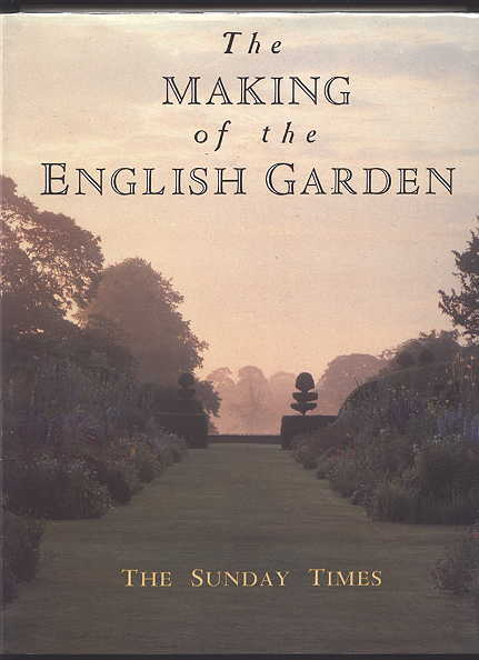 Image for THE MAKING OF THE ENGLISH GARDENS.  (SUNDAY TIMES)