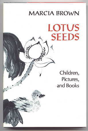 Image for LOTUS SEEDS:  CHILDREN, PICTURES, AND BOOKS.