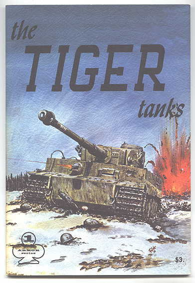 Image for THE TIGER TANKS.  ARMOR SERIES VOL. 1.
