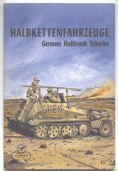 Image for HALBKETTENFAHRZEUGE: GERMAN HALFTRACK VEHICLES.  ARMOR SERIES VOL. 7.