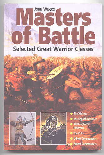 Image for MASTERS OF BATTLE:  SELECTED GREAT WARRIOR CLASSES.