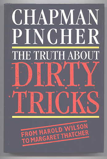 Image for THE TRUTH ABOUT DIRTY TRICKS:  FROM HAROLD WILSON TO MARGARET THATCHER.
