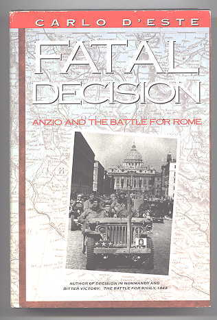 Image for FATAL DECISION:  ANZIO AND THE BATTLE FOR ROME.
