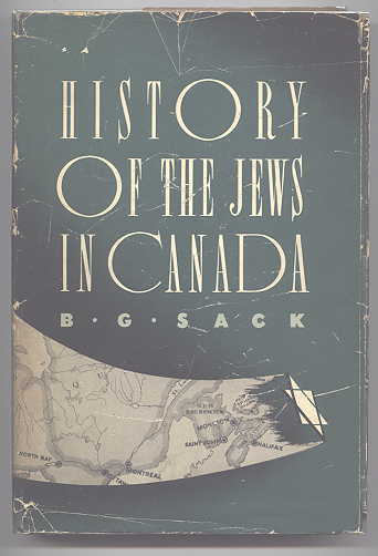 Image for HISTORY OF THE JEWS IN CANADA:  FROM THE EARLIEST BEGINNINGS TO THE PRESENT DAY.  VOLUME ONE. FROM THE FRENCH REGIME TO THE END OF THE NINETEENTH CENTURY.
