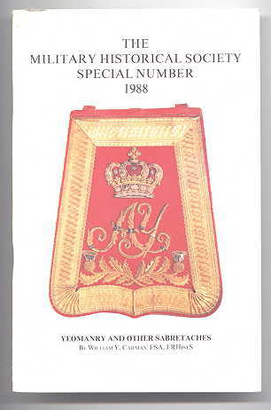 Image for YEOMANRY AND OTHER SABRETACHES.  THE MILITARY HISTORICAL SOCIETY SPECIAL NUMBER 1988.