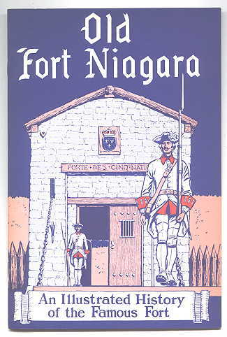 Image for OLD FORT NIAGARA:  AN ILLUSTRATED HISTORY.