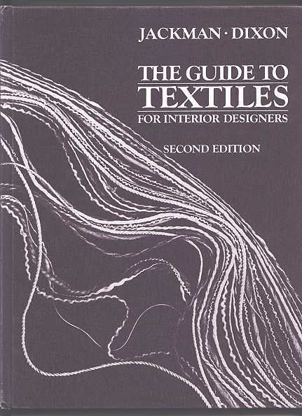 Image for THE GUIDE TO TEXTILES FOR INTERIOR DESIGNERS.  SECOND EDITION.