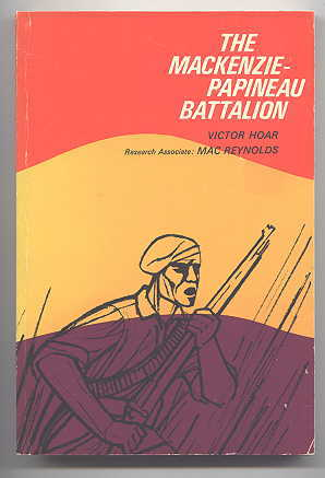 Image for THE MACKENZIE-PAPINEAU BATTALION:  THE CANADIAN CONTINGENT IN THE SPANISH CIVIL WAR.
