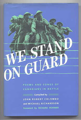 Image for WE STAND ON GUARD:  POEMS AND SONGS OF CANADIANS IN BATTLE.