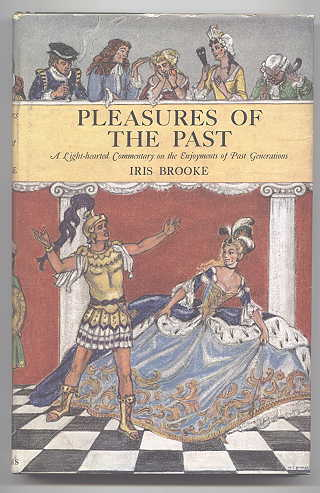 Image for PLEASURES OF THE PAST:  A LIGHT-HEARTED COMMENTARY ON THE ENJOYMENTS OF PAST GENERATIONS.