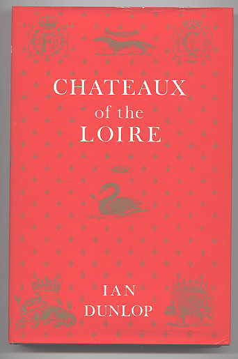 Image for CHATEAUX OF THE LOIRE.