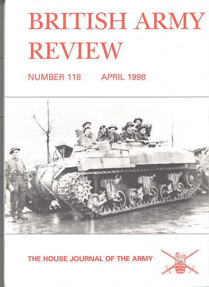 Image for THE BRITISH ARMY REVIEW.  NUMBER 118.  APRIL 1998.  THE HOUSE JOURNAL OF THE ARMY.